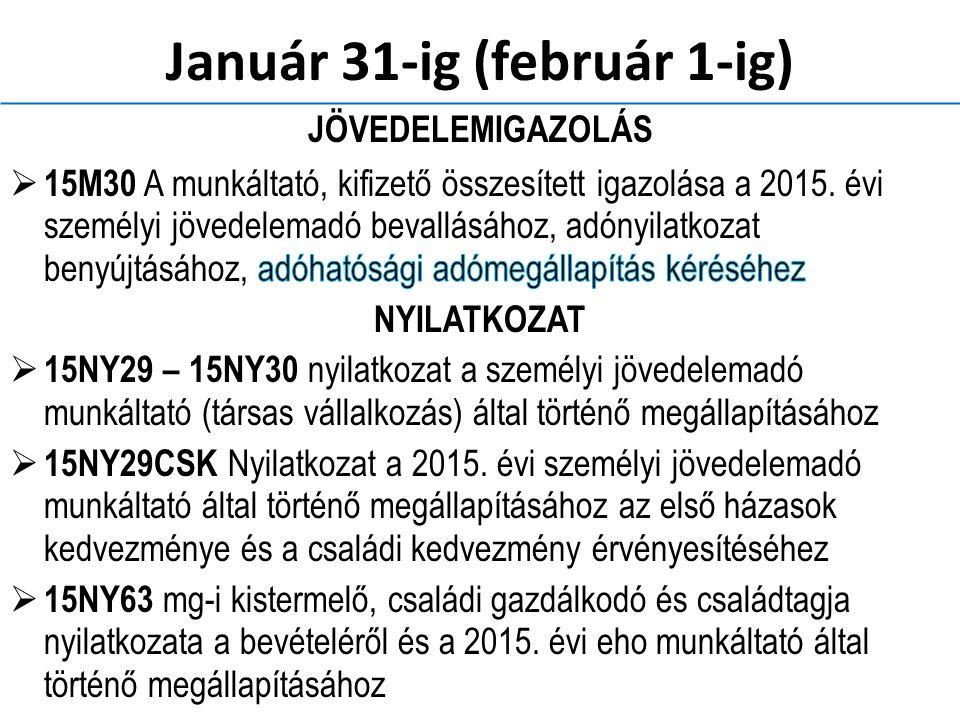 Január 31-ig (február 1-ig)