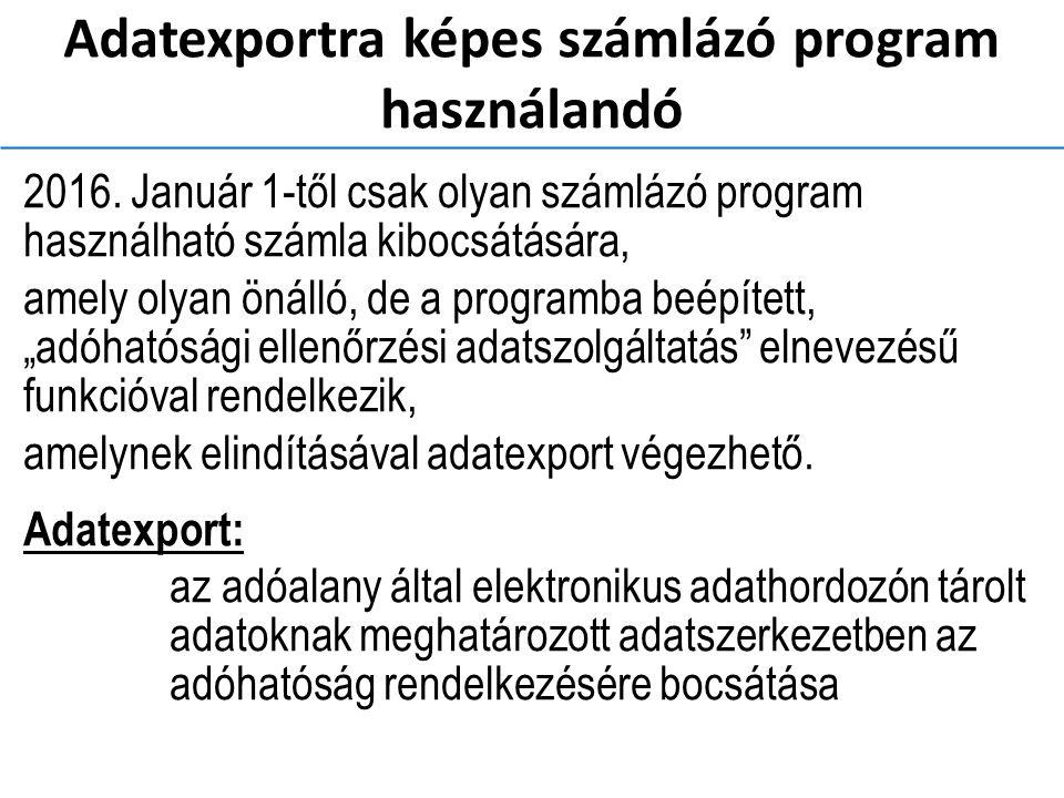 Adatexportra képes számlázó program használandó 2016.