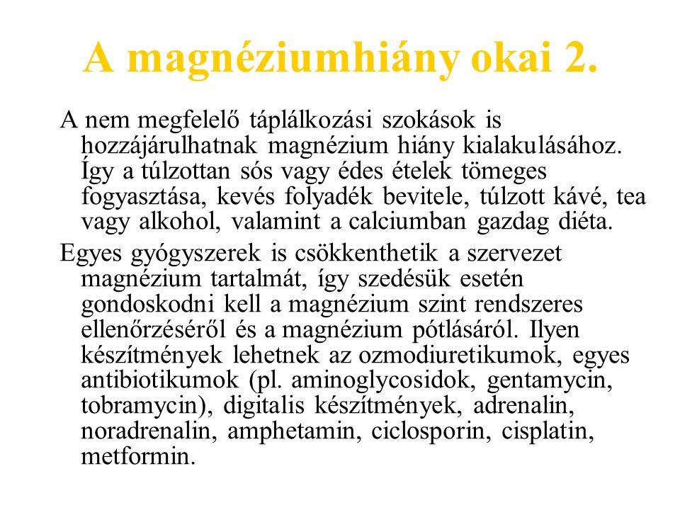 A magnéziumhiány okai 2.
