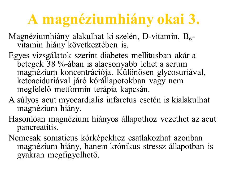 A magnéziumhiány okai 3.
