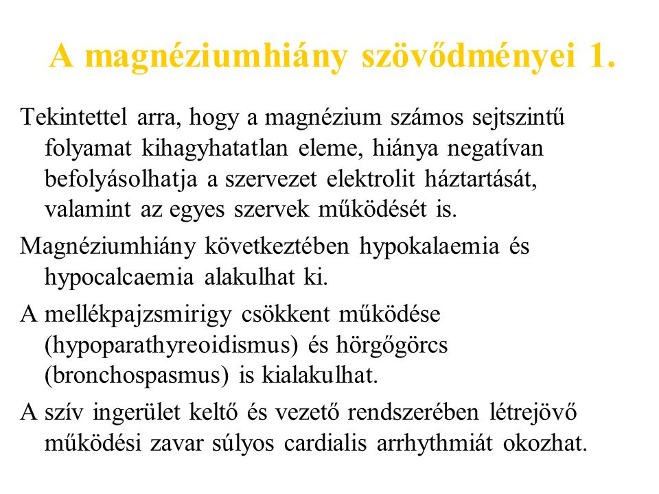 A magnéziumhiány szövődményei 1.