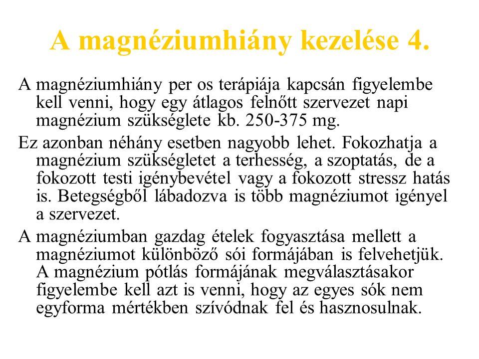 A magnéziumhiány kezelése 4.