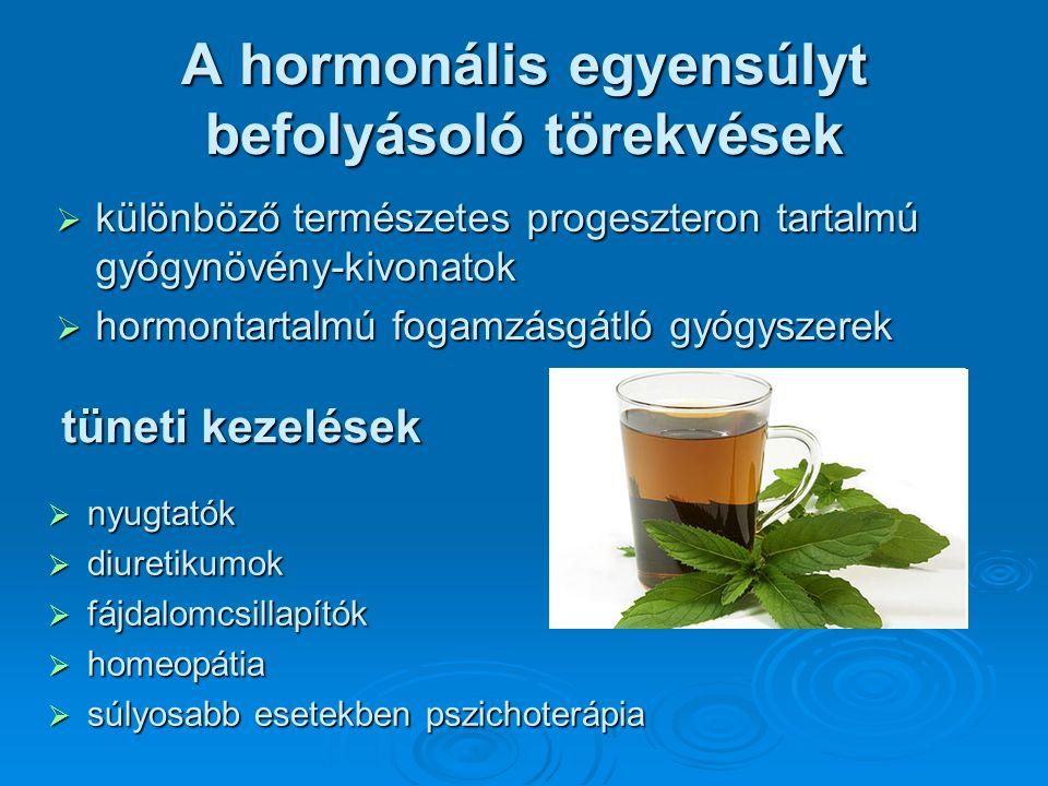 A hormonális egyensúlyt befolyásoló törekvések  nyugtatók  diuretikumok  fájdalomcsillapítók  homeopátia  súlyosabb esetekben pszichoterápia tüneti kezelések  különböző természetes progeszteron tartalmú gyógynövény-kivonatok  hormontartalmú fogamzásgátló gyógyszerek