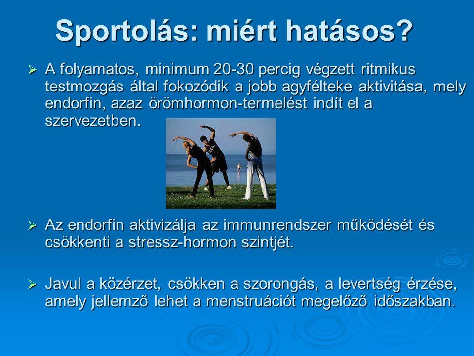 Sportolás: miért hatásos. Sportolás: miért hatásos.