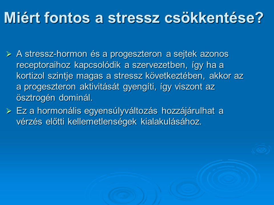 Miért fontos a stressz csökkentése.
