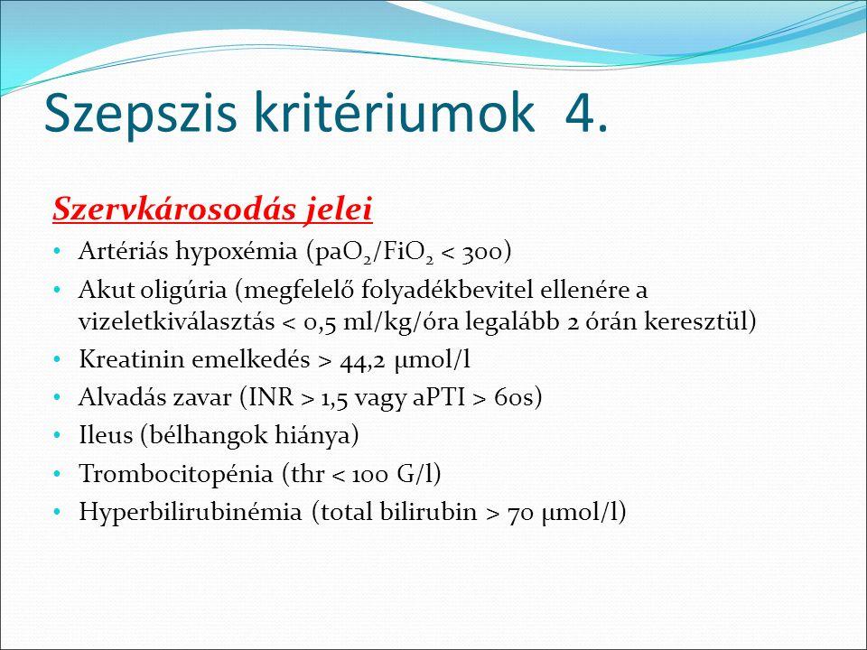 Szepszis kritériumok 4.