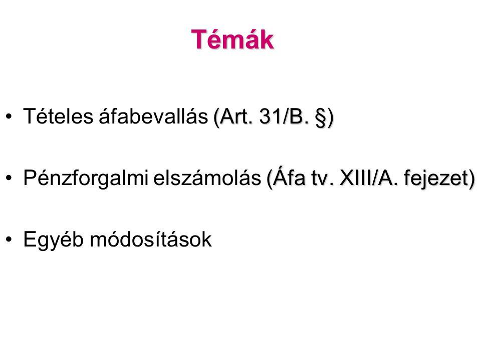 Témák (Art. 31/B. §)Tételes áfabevallás (Art. 31/B.