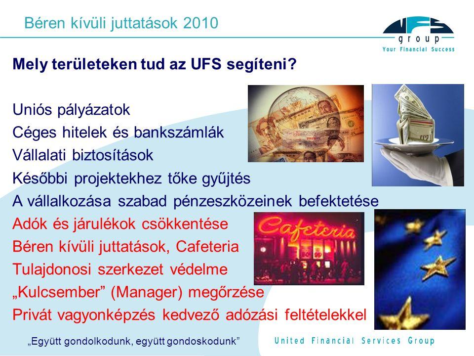 Mely területeken tud az UFS segíteni.