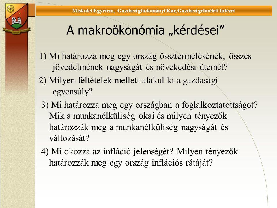 Universität Miskolc, Fakultät für Wirtschaftswissenschaften, Istitut für Wirtschaftstheorie Számítási feladatok 3.
