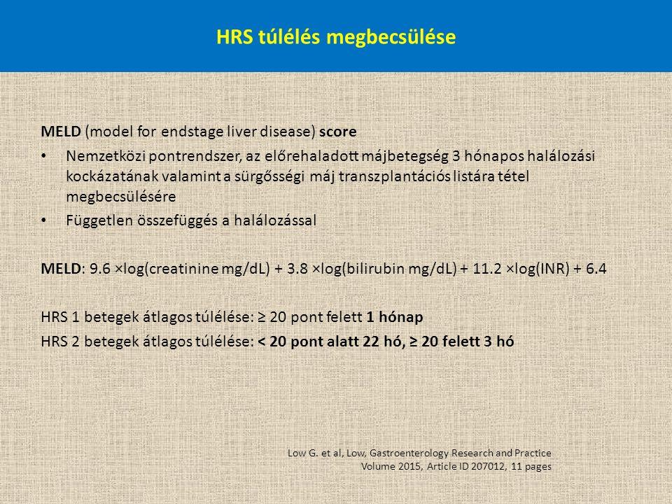 HRS túlélés megbecsülése MELD (model for endstage liver disease) score Nemzetközi pontrendszer, az előrehaladott májbetegség 3 hónapos halálozási kock