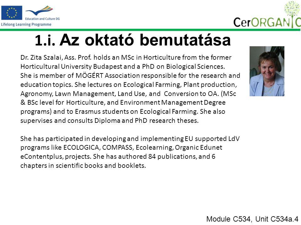 1.i. Az oktató bemutatása Module C534, Unit C534a.4 Dr.