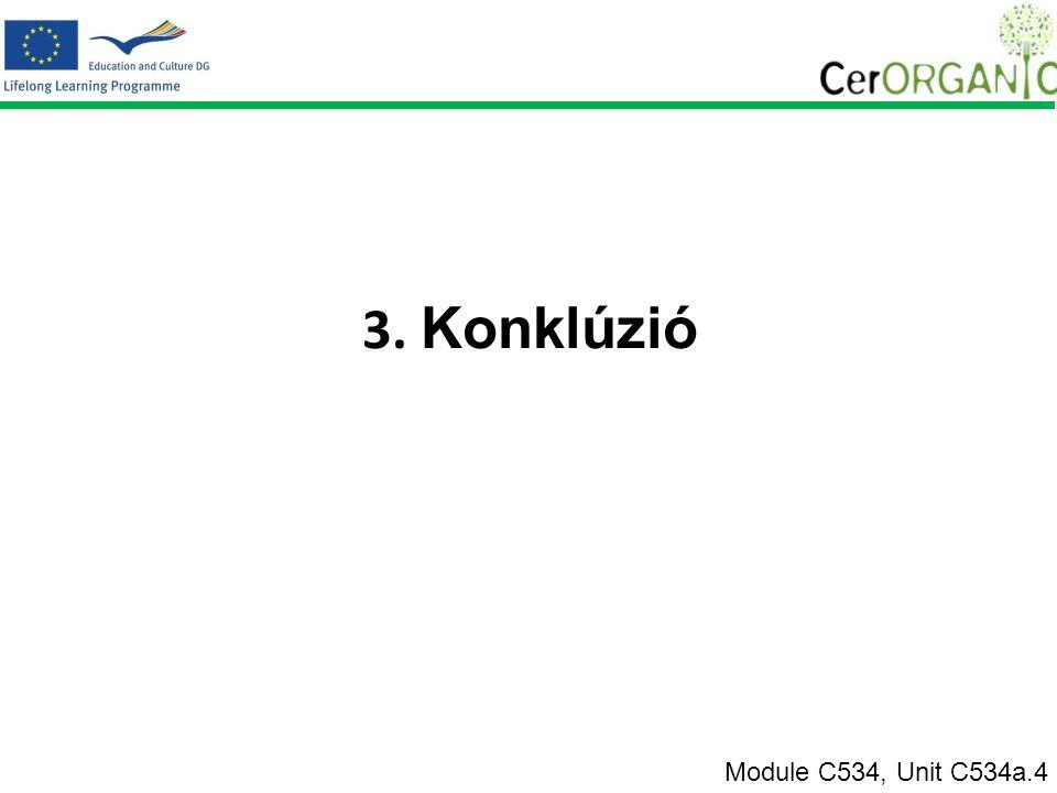 3. Konklúzió Module C534, Unit C534a.4