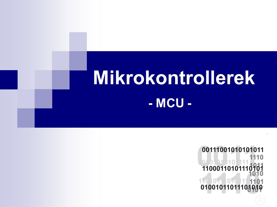 Mikrokontroller / mikrovezérlő A mikrokontroller (uC) lényegében egy egy tokba integrált mikroszámítógép.