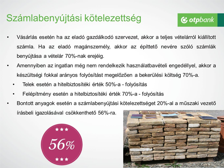Számlabenyújtási kötelezettség Vásárlás esetén ha az eladó gazdálkodó szervezet, akkor a teljes vételárról kiállított számla.