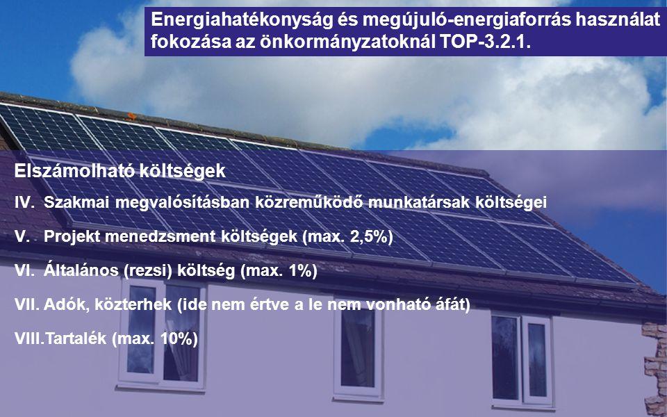 Zöld város kialakítása TOP-2.1.2 A városi környezetjavító intézkedések, valamint a gazdaságfejlesztési beavatkozások Helyi önkormányzat Támogatás célja: 100 - 800 MFt 2015.