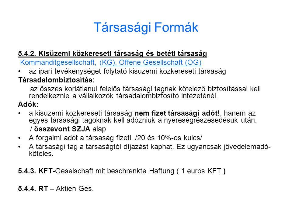 Társasági Formák 5.4.2.