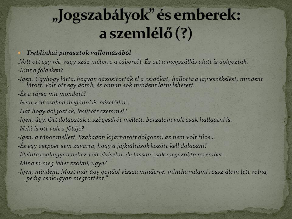 """Treblinkai parasztok vallomásából """"Volt ott egy rét, vagy száz méterre a tábortól."""
