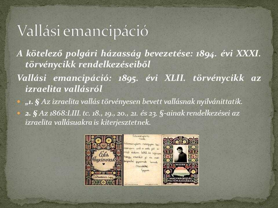 A kötelező polgári házasság bevezetése: 1894. évi XXXI.