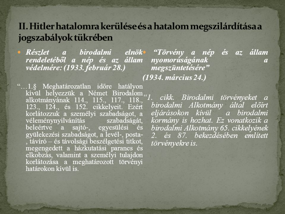 Részlet a birodalmi elnök rendeletéből a nép és az állam védelmére: (1933.