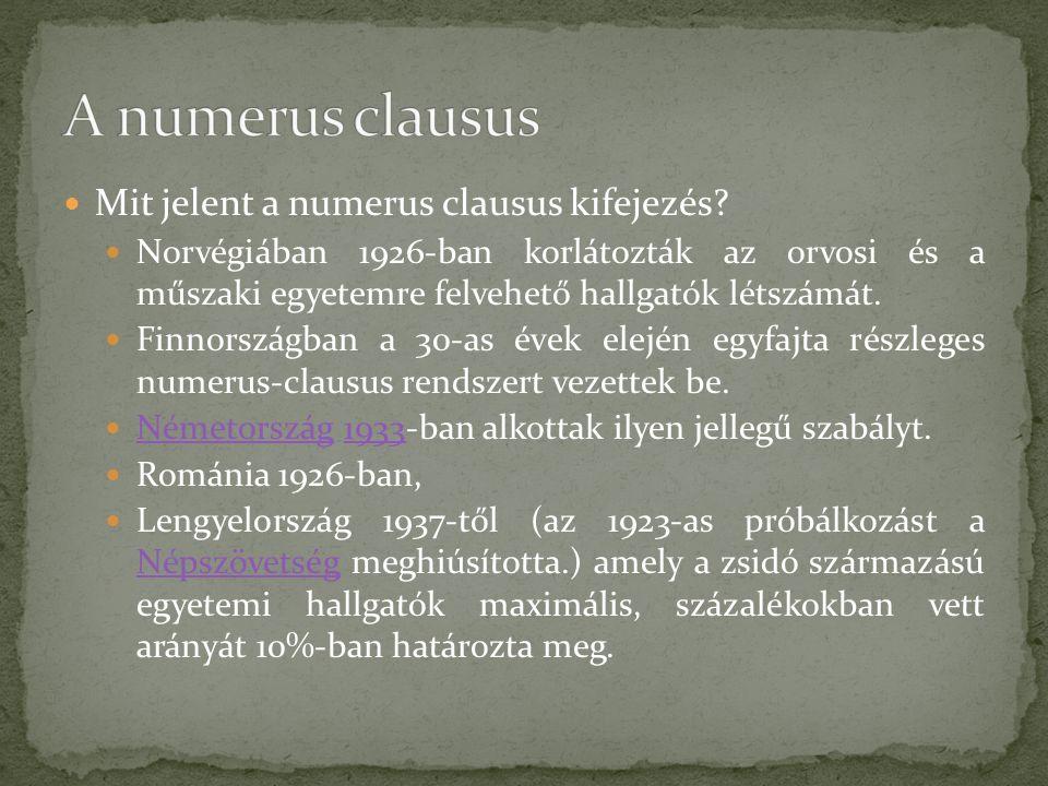 Mit jelent a numerus clausus kifejezés.