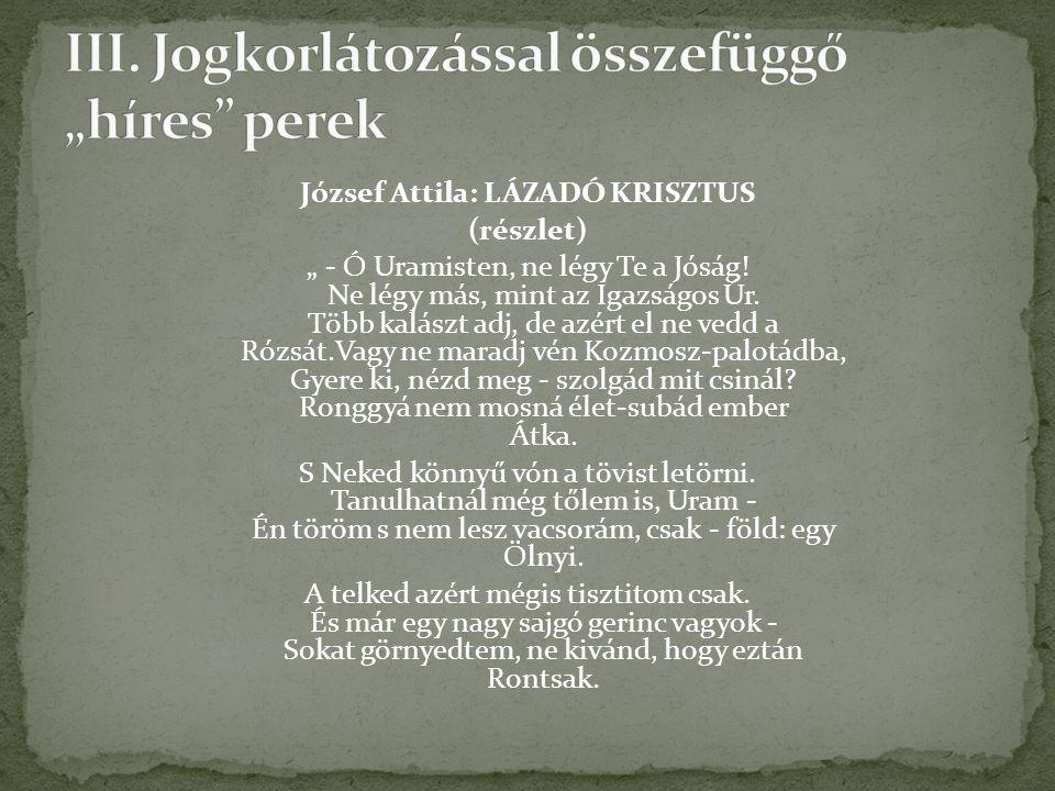"""József Attila: LÁZADÓ KRISZTUS (részlet) """" - Ó Uramisten, ne légy Te a Jóság."""