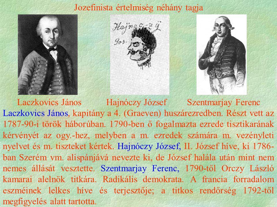 Szentmarjay Ferenc Laczkovics János, kapitány a 4.