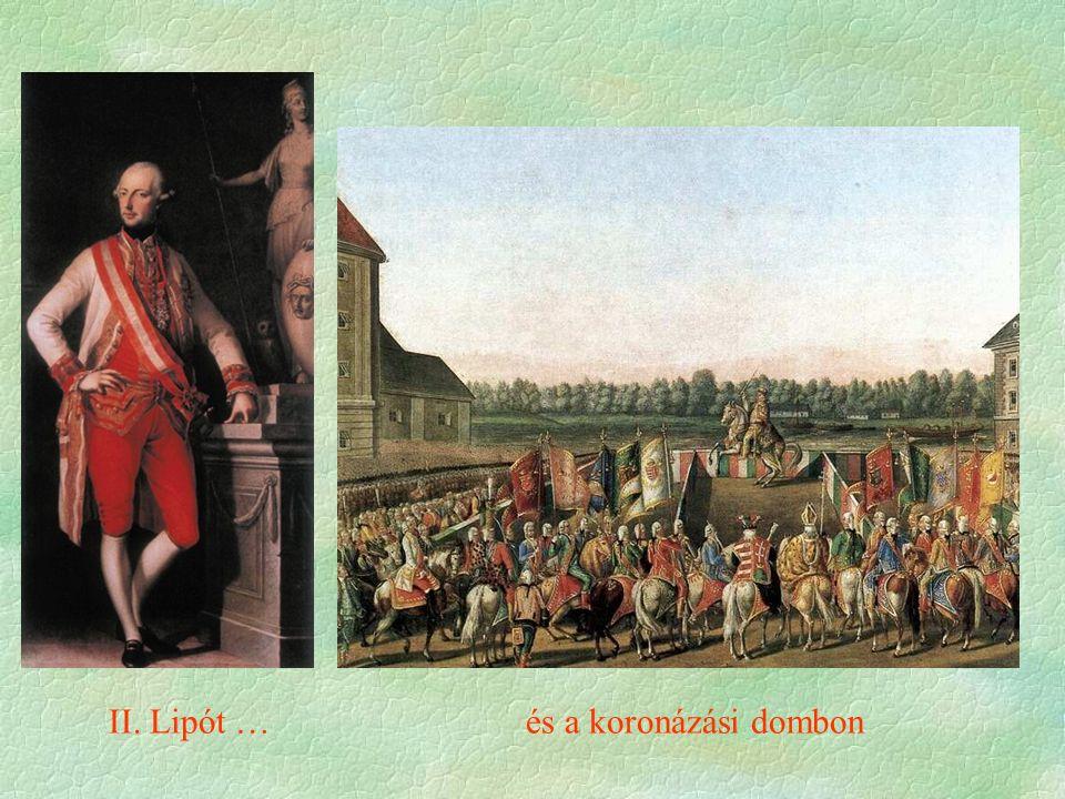 II. Lipót … és a koronázási dombon