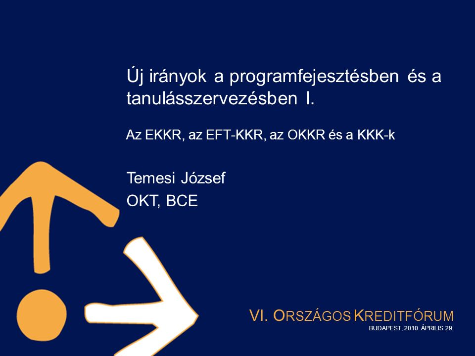 Új irányok a programfejesztésben és a tanulásszervezésben I.