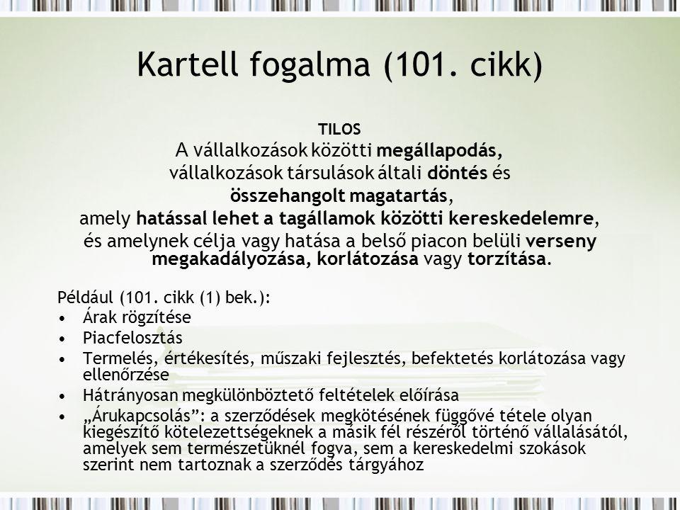 A k artelltilalom vizsgálata 1.Alanyok vizsgálata – a vállalkozás fogalma 2.