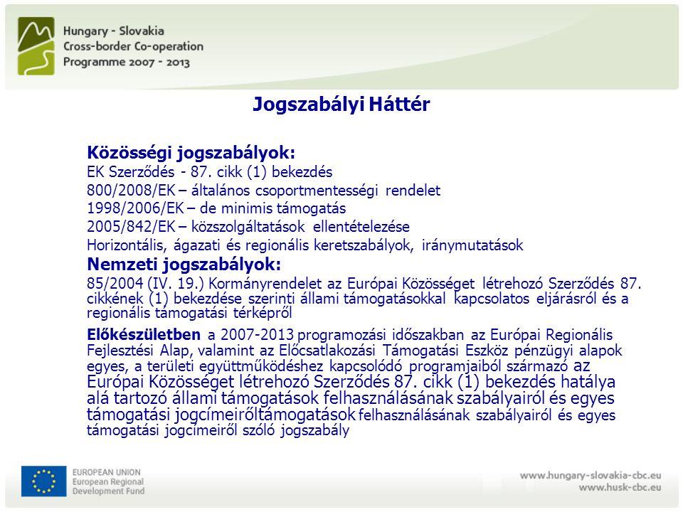 Jogszabályi Háttér Közösségi jogszabályok: EK Szerződés - 87.