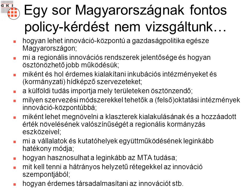 Részletesen vizsgáltuk viszont az alábbiakat a társasági adóbevallások alapján milyen súllyal érdemes figyelembe venni az innovatív vállalkozások véleményét a kormányzati (szak)politikákról Annak ellenére, hogy a magyar innováció-politika a hazai gazdaságpolitika egészében rendkívül alárendelt szerepet játszik, jelenlegi állapotában szétszabdalt, következetlen, és nemzetközi összevetésben nem eredményes, a vállalatok szerint: mi az állam szerepe az innovációs folyamatok támogatásában.
