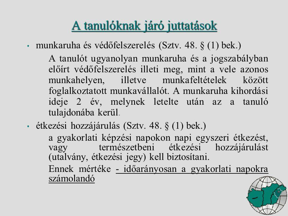 munkaruha és védőfelszerelés (Sztv. 48.