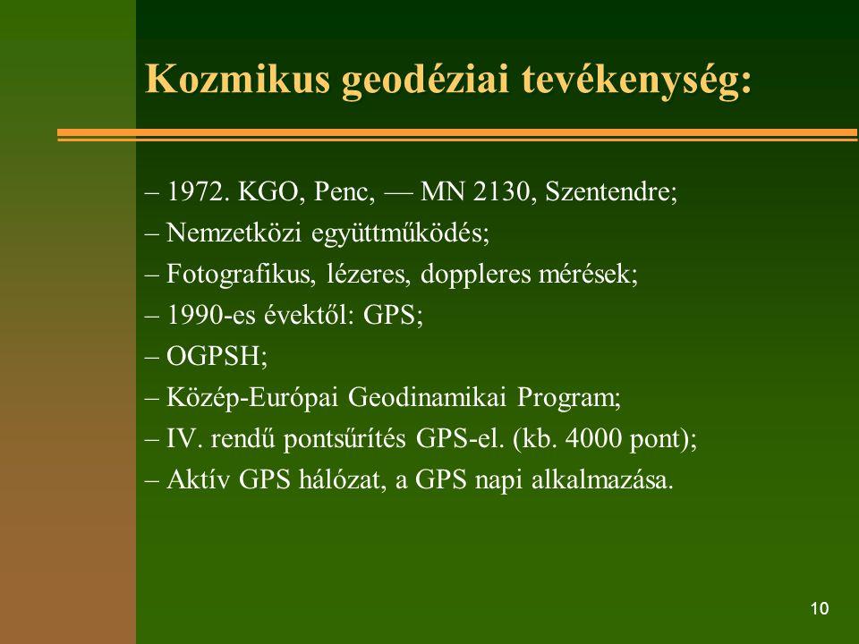 10 Kozmikus geodéziai tevékenység: – 1972.