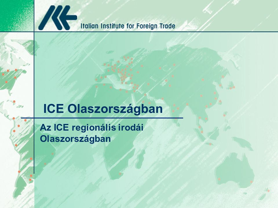 ICE Olaszországban Az ICE regionális irodái Olaszországban