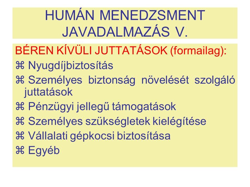 HUMÁN MENEDZSMENT JAVADALMAZÁS V.