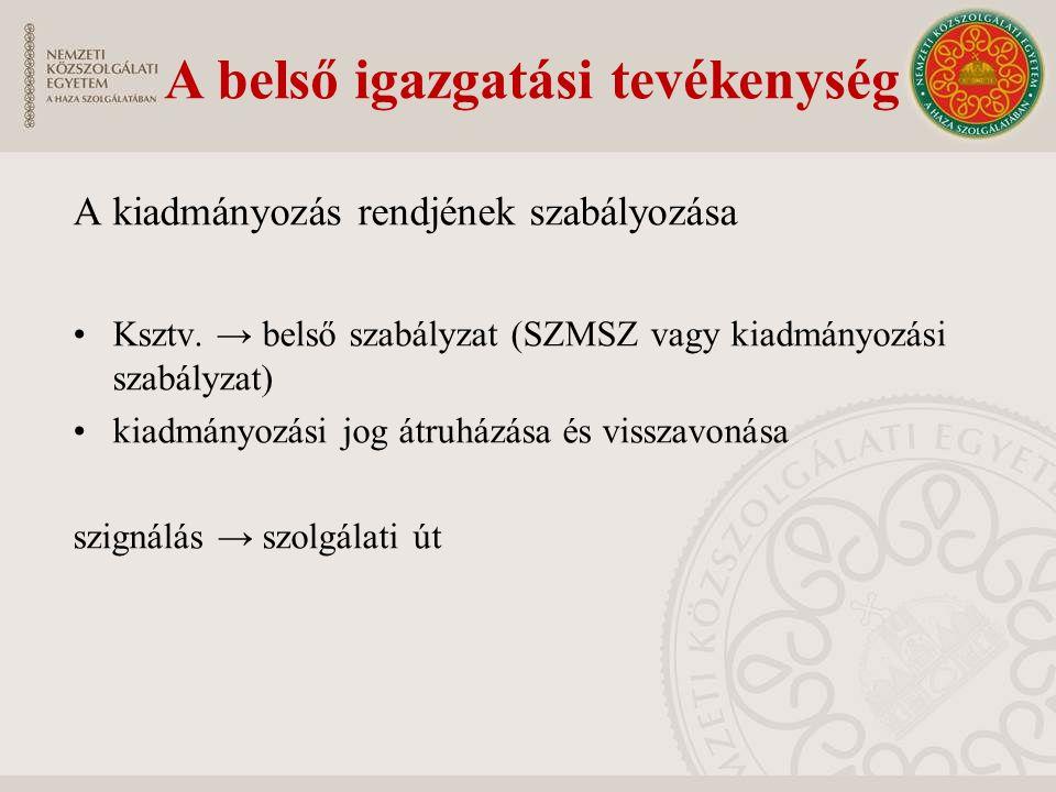 A kiadmányozás rendjének szabályozása Ksztv.