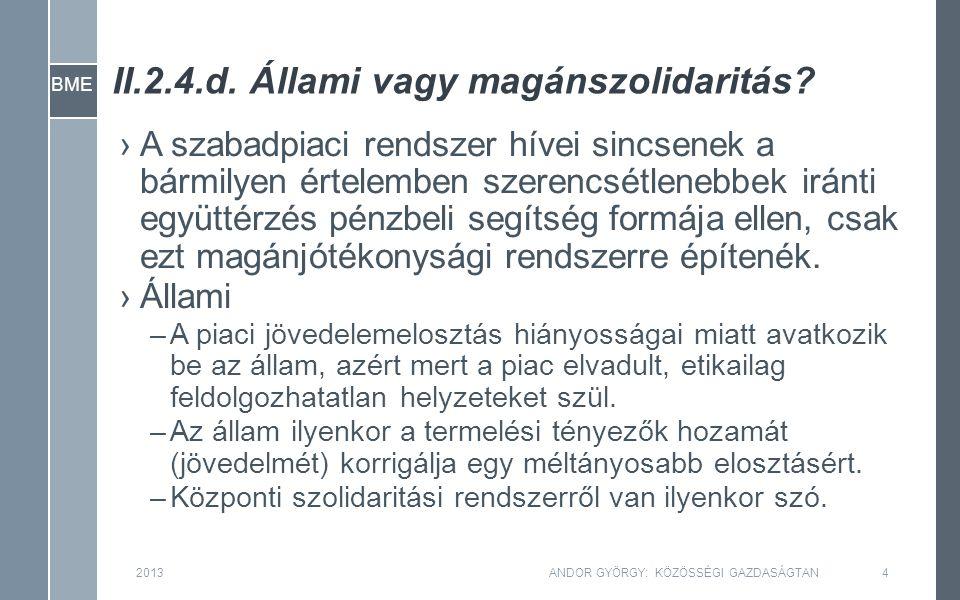 BME II.2.4.d.Állami vagy magánszolidaritás.