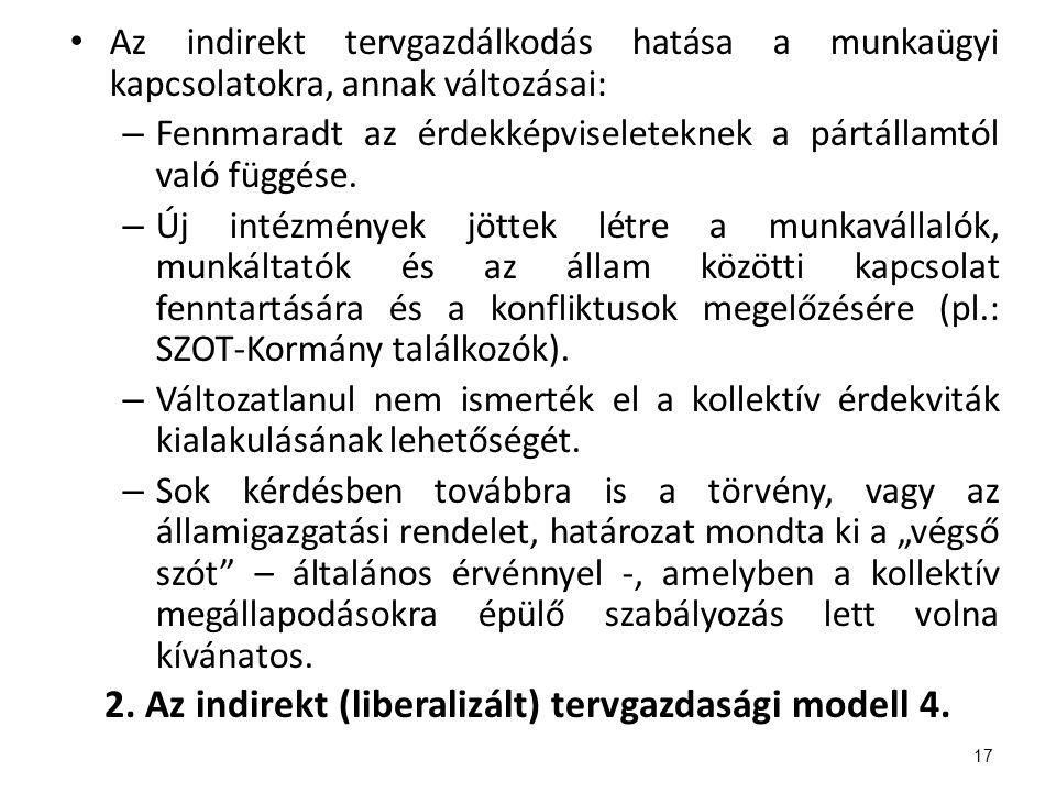 2. Az indirekt (liberalizált) tervgazdasági modell 4.
