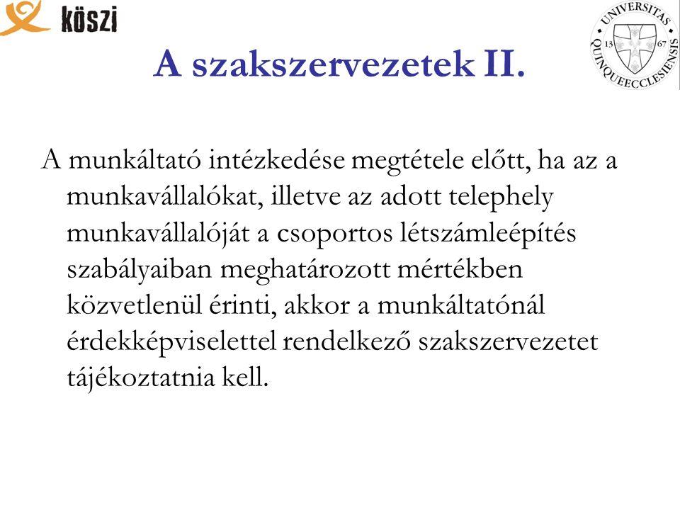 A szakszervezetek II.