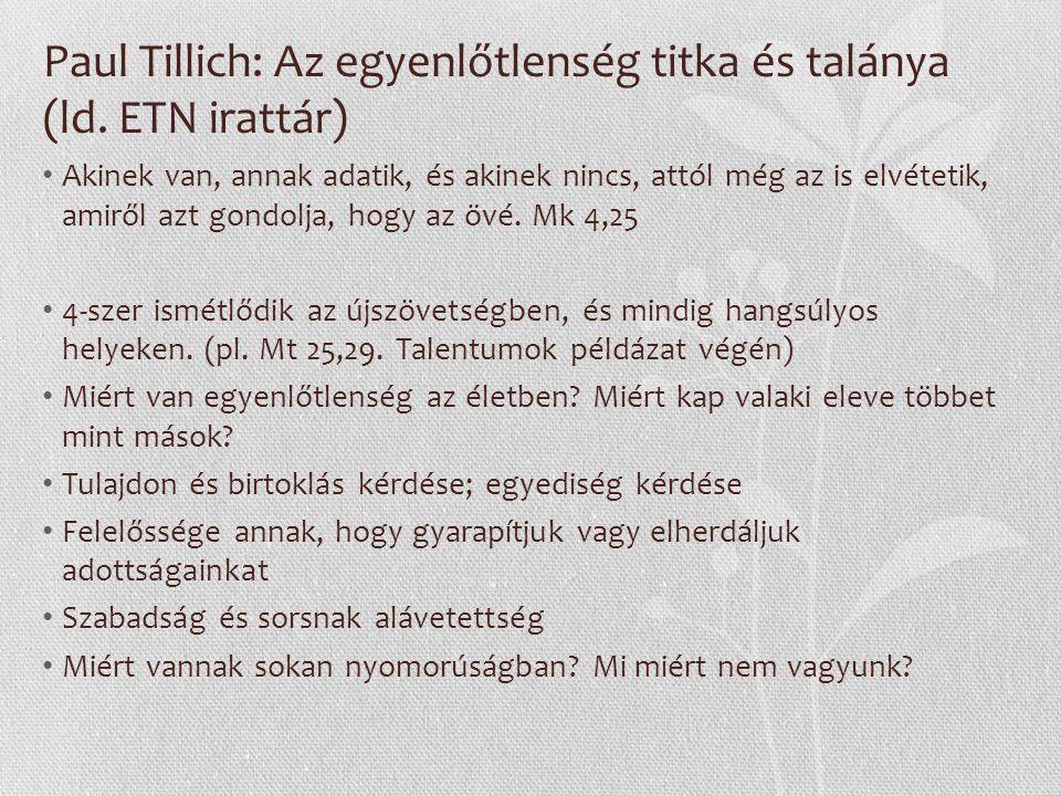 Paul Tillich: Az egyenlőtlenség titka és talánya (ld.