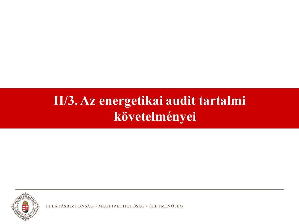 II/3. Az energetikai audit tartalmi követelményei