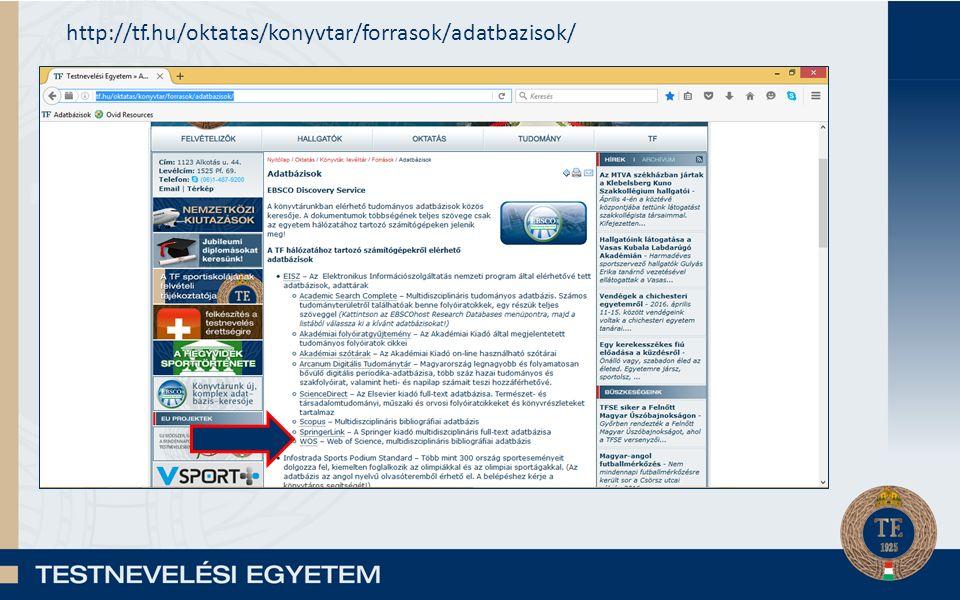 http://tf.hu/oktatas/konyvtar/forrasok/adatbazisok/