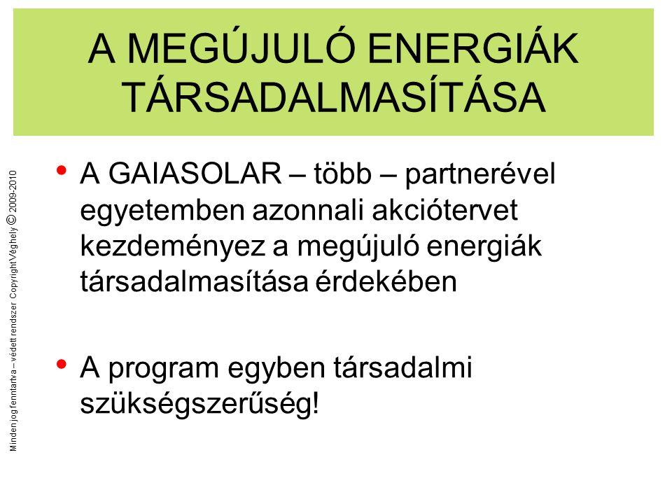 Minden jog fenntartva – védett rendszer Copyright Véghely © 2009-2010 ISKOLA - NEVELÉS