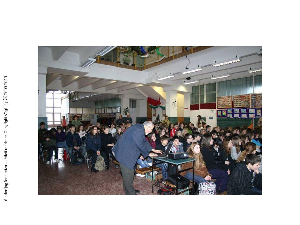 Minden jog fenntartva – védett rendszer Copyright Véghely © 2009-2010 Megújuló energia az általános iskolákban