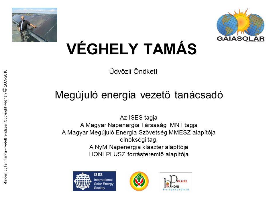 Minden jog fenntartva – védett rendszer Copyright Véghely © 2009-2010 Eurosolar Hungary díjaink 2003 2004