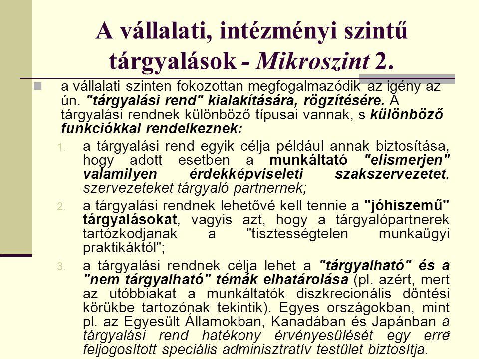 43 A vállalati, intézményi szintű tárgyalások - Mikroszint 2.