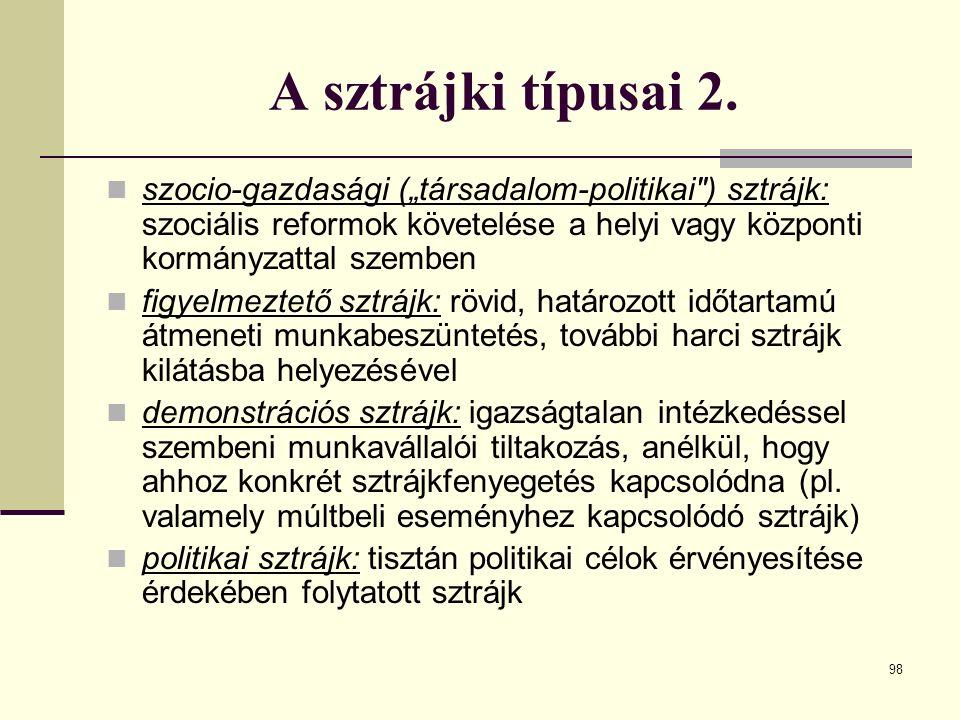 """98 A sztrájki típusai 2. szocio-gazdasági (""""társadalom-politikai"""
