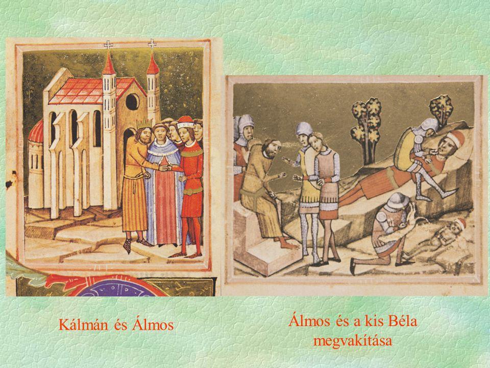 Kálmán és Álmos Álmos és a kis Béla megvakítása