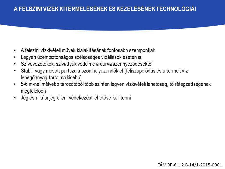 A FELSZÍNI VIZEK KITERMELÉSÉNEK ÉS KEZELÉSÉNEK TECHNOLÓGIÁI TÁMOP-6.1.2.B-14/1-2015-0001 Magyarország egyik legnagyobb felszíni víz tisztítóműjének, a Keleti-főcsatorna Felszínivíz Tisztítóműnek a példáján.