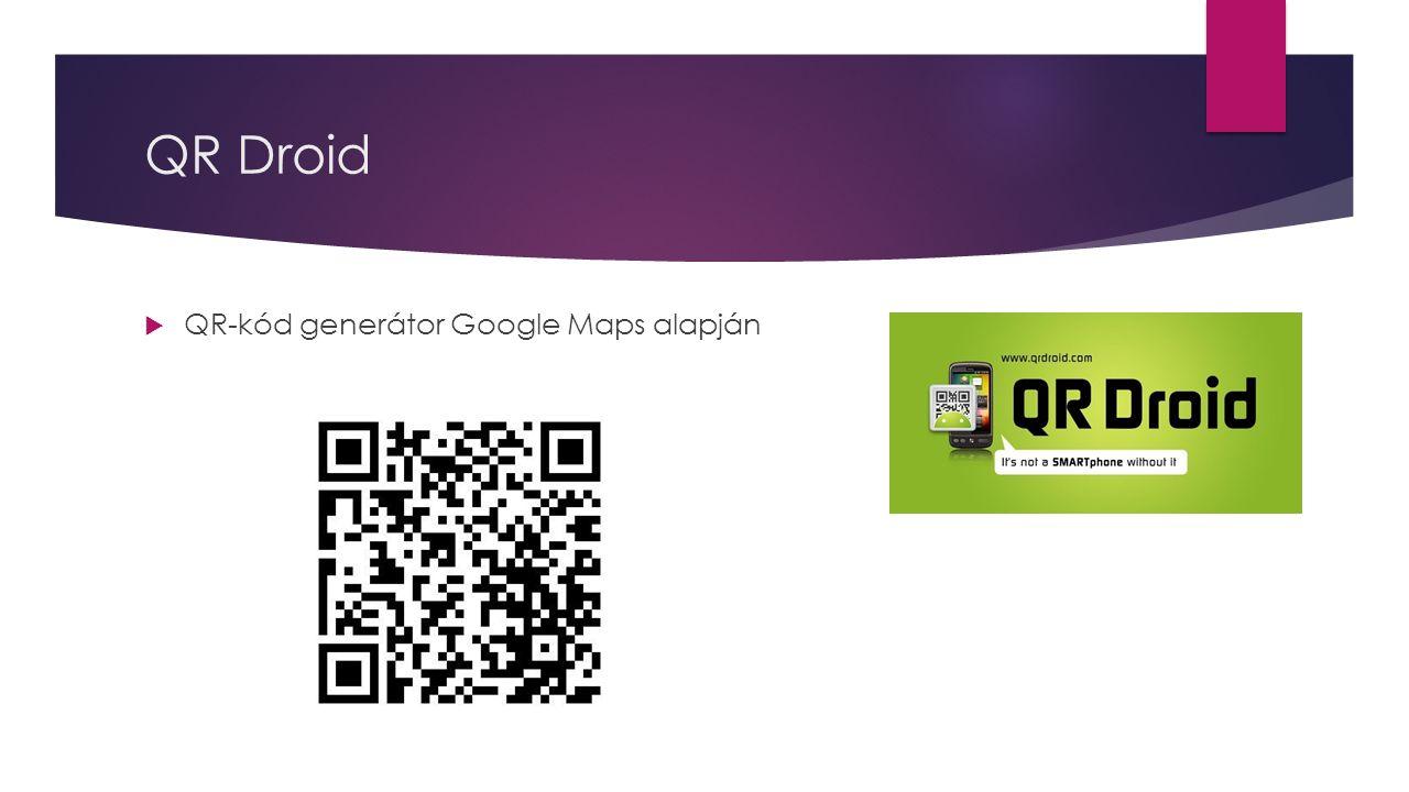 QR Droid  QR-kód generátor Google Maps alapján